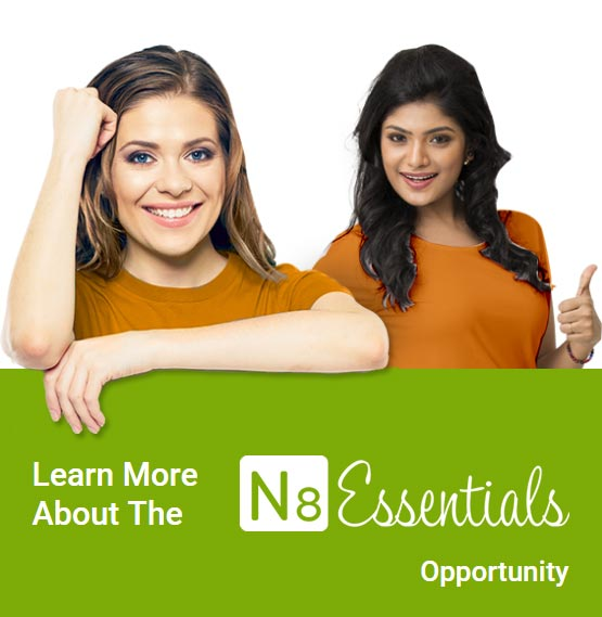 Learn More about the N8 Essentials Opportunity